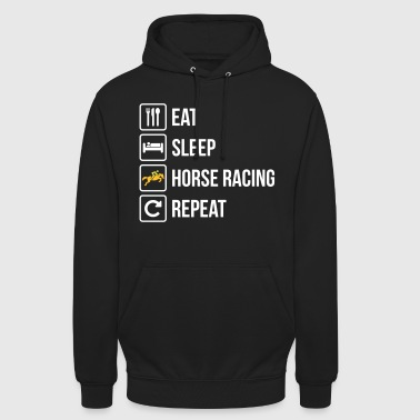 Eat Sleep Horse Racing Repeat - Unisex Hoodie