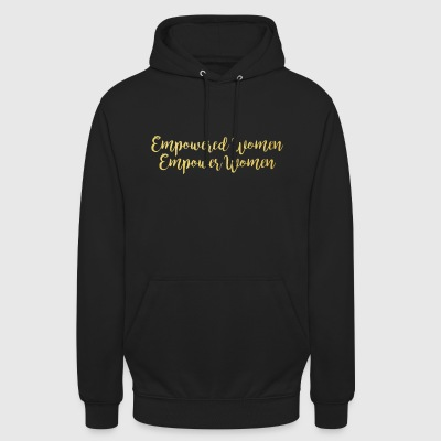 Empowered Women Empower Women | Féminin d'or - Sweat-shirt à capuche unisexe