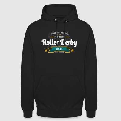 Scooter derby mom mother shirt gift idea - Unisex Hoodie