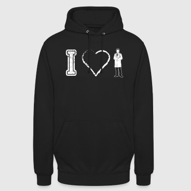 I love doctor doctor doctors doctor physician - Unisex Hoodie