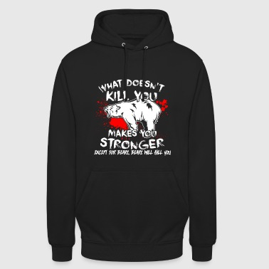 Bear motivation funny - Unisex Hoodie