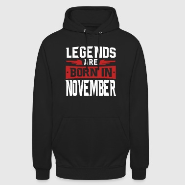 Legends are born in November - Unisex Hoodie