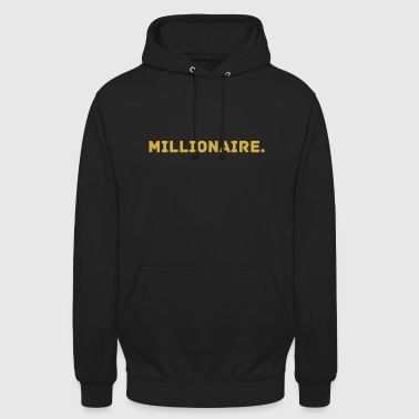 Millionaire. Gold Edition - Sweat-shirt à capuche unisexe
