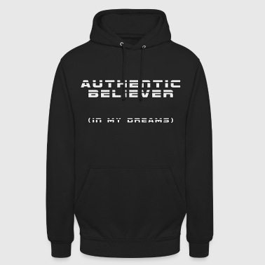 Authentic Believer - Unisex Hoodie