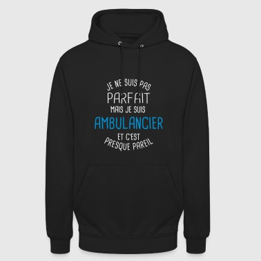 Pas parfait mais ambulancier - Sweat-shirt à capuche unisexe