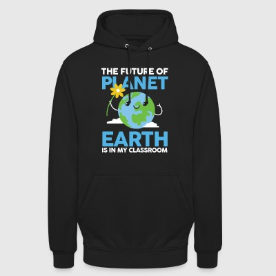 Teacher Shirt- Planet Earth - Unisex Hoodie