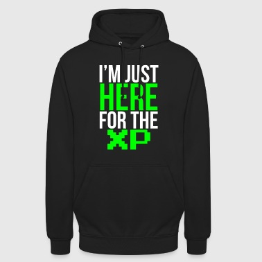 Just here for the XP Funny Gamer T-shirt - Unisex Hoodie