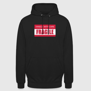 FRAGILE Handle with care 2c - Unisex Hoodie