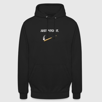 Just pitch it - Unisex Hoodie