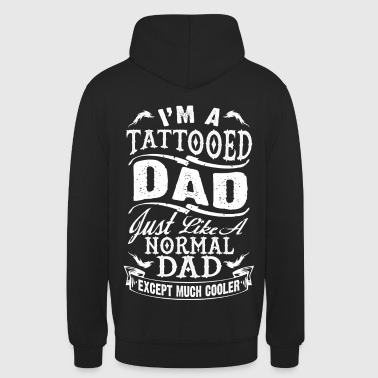 father_day_tattooed_dad - Unisex Hoodie