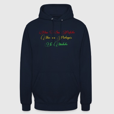 Portuguese and minhoto - Unisex Hoodie