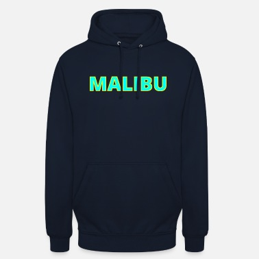 Malibu Malibu Geschenkidee Party beach club surf - Unisex Hoodie