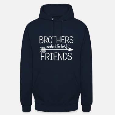 Twin Brothers make the best friends.Gifts for brothers. - Unisex Hoodie