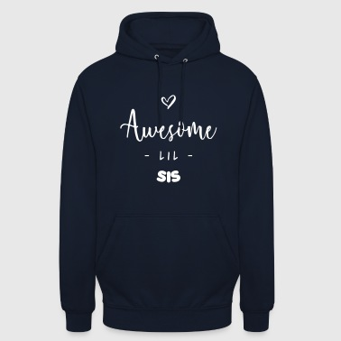 Awesome LIL SIS - Sudadera con capucha unisex