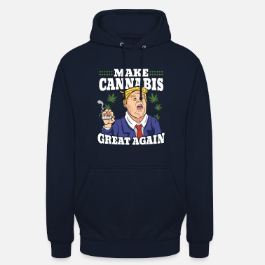 Weed Donald Trump Cannabis Weed Great Again Geschenk - Unisex Hoodie
