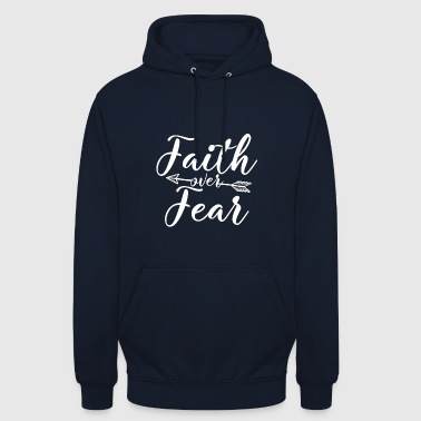 Faith over Fear - Unisex Hoodie