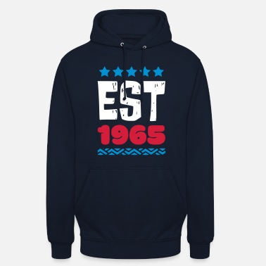 1965 EST 1965 - ESTABLISHED IN 1965 - Unisex Hoodie