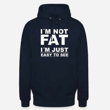 Fat Fat fat fat weight funny saying gift idea - Unisex Hoodie