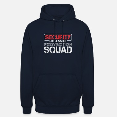 Squad Beveiliging Little Sister Protection Squad - Hoodie unisex