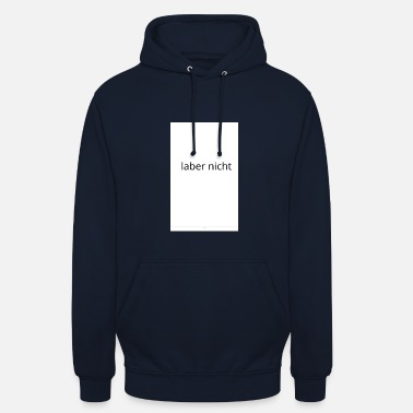 Talking not talk - Unisex Hoodie