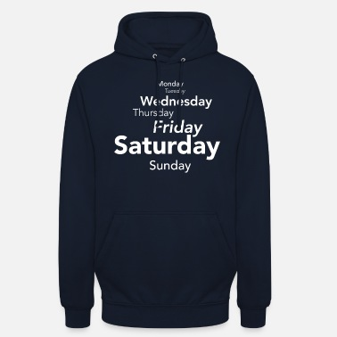 Days Of The Week My Week - Unisex Hoodie
