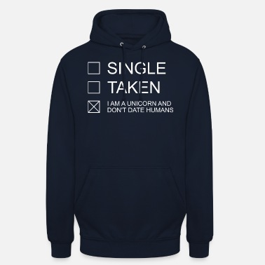 Single SINGLE TAKEN UNICORN - Unisex Hoodie