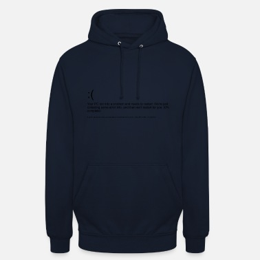 Windows Windows 10 error message blue screen black - Unisex Hoodie