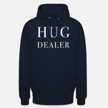 Fashion HUG DEALER HUG Fashion Fashion Fashion - Unisex hættetrøje