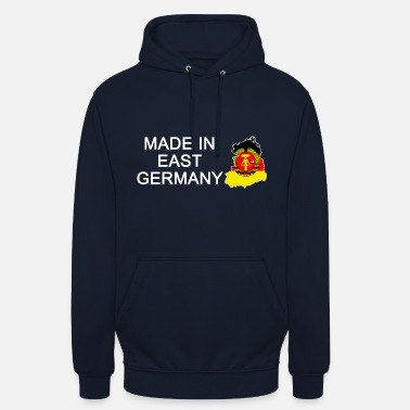 East Germany Made in East Germany, born in East Germany - Unisex Hoodie