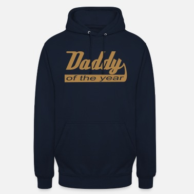 Daddy Of The Year Daddy of the year - Unisex Hoodie