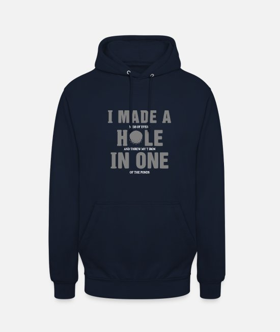 Christmas Hoodies & Sweatshirts - I Made A Hole In One - Unisex Hoodie navy