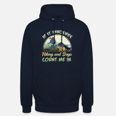 Backpacking Hiker hiking dogs mountain forest gift backpack - Unisex Hoodie
