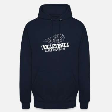 Volley Volleyball Champion Game Volley - Unisex Hoodie