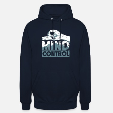 Control Thought control gift saying - Unisex Hoodie