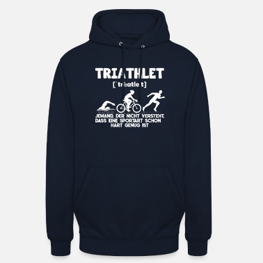 Triathleet Triathlete triatlon - Unisex hoodie