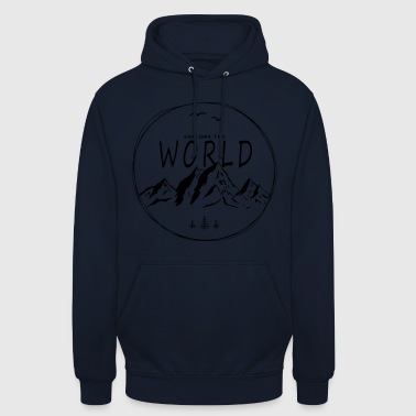 Explore the world - Unisex Hoodie
