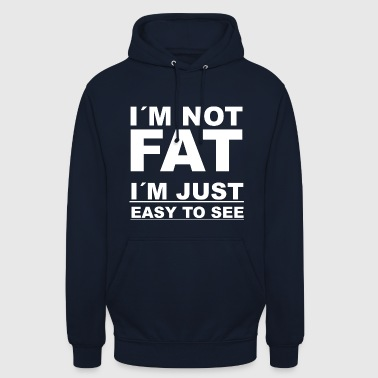 Fat fat fat weight funny saying gift idea - Unisex Hoodie