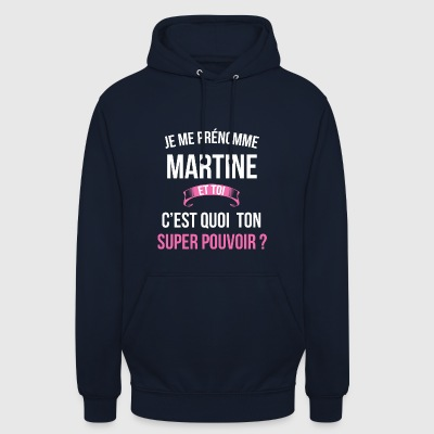Martine super pouvoir femme - Sweat-shirt à capuche unisexe