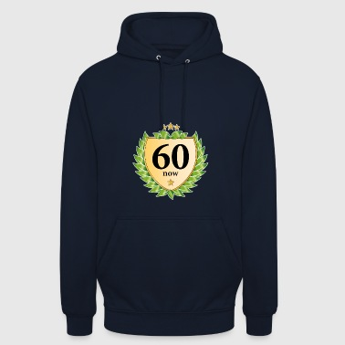 sixty now sixty laurel wreath 60th birthday star - Unisex Hoodie