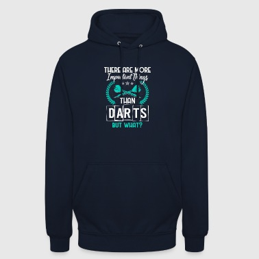 darts - more important things than darts - Unisex Hoodie
