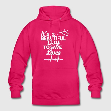 It's a beautiful day to save lives - weiß - Unisex Hoodie