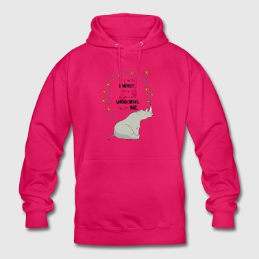 I Like Rhinos they re just like UNICORN but FAT. - Unisex Hoodie