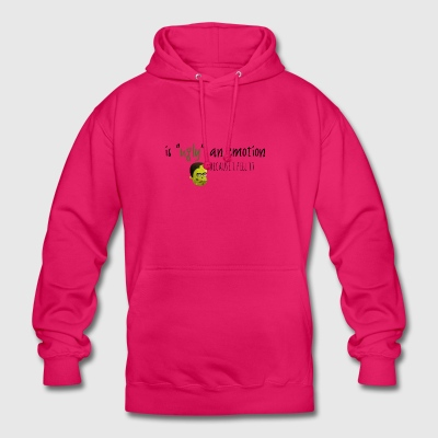 Is ugly an emotion - Unisex Hoodie