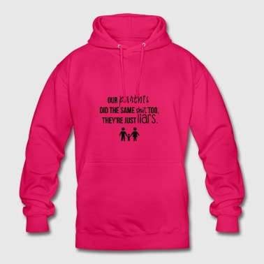 Our parents - Unisex Hoodie