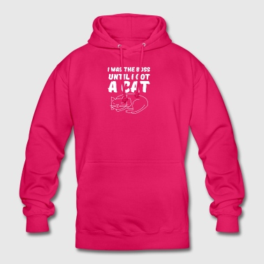 I was the boss until I got a cat - Unisex Hoodie