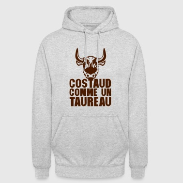 costaud comme un taureau expression - Sweat-shirt à capuche unisexe