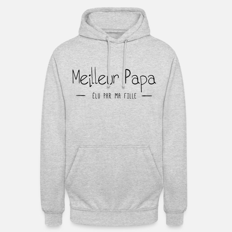 Papa Sweat-shirts - MEILLEUR PAPA ELU PAR MA FILLE - Sweat à capuche unisexe gris clair chiné