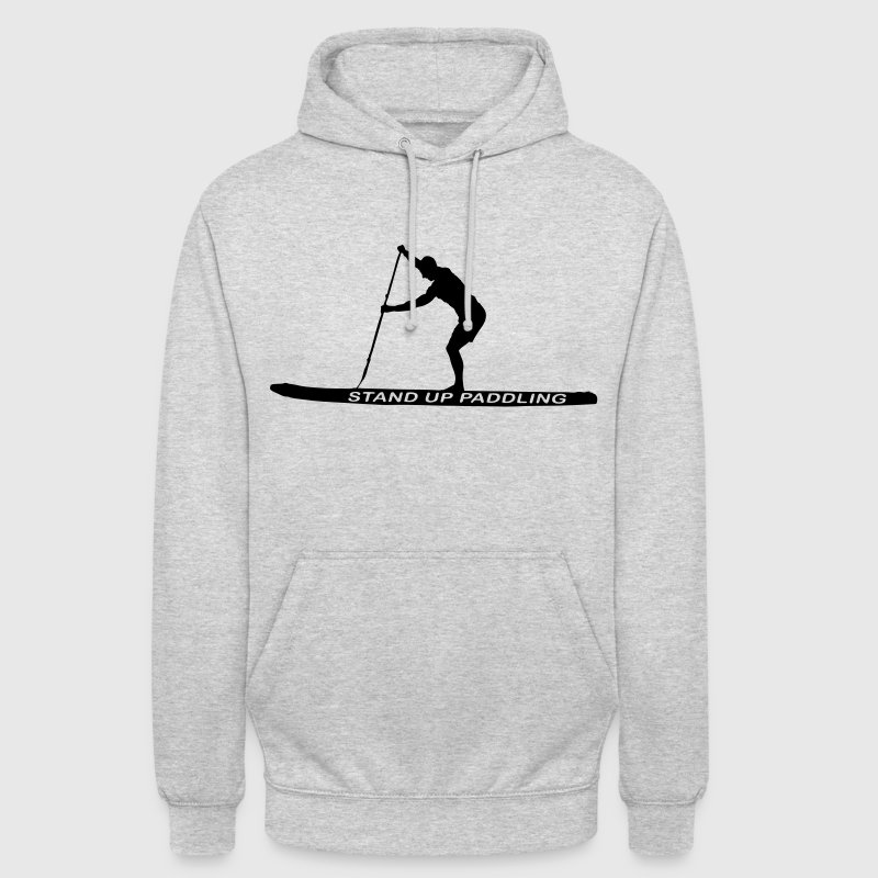 SUP - Stand Up Paddler (SUP-Board) - Unisex Hoodie