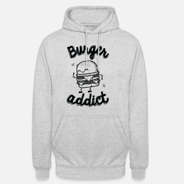 Burger Addict - Sweat-shirt à capuche unisexe