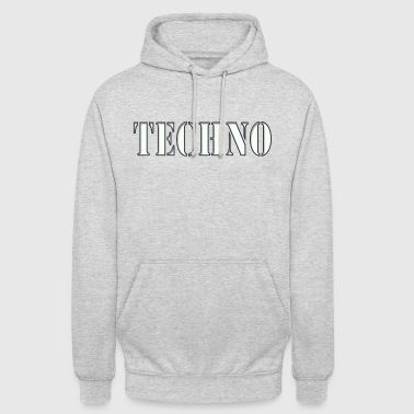 Techno - Sweat-shirt à capuche unisexe